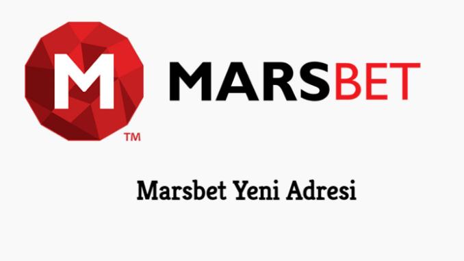 Marsbet Yeni Adresi